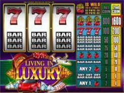 Living in Luxury Slots